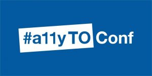 #a11yTO Conf conference logo in blue and white