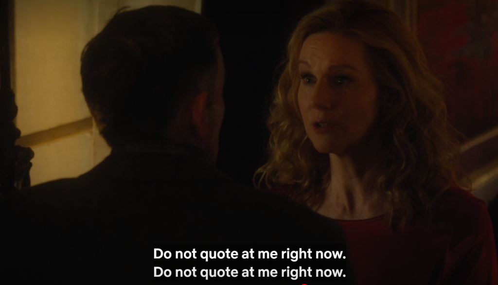 "Laura Linney facing an unseen man, captioned, ""Do not quote at me right now. mDo not quote at me right now."""